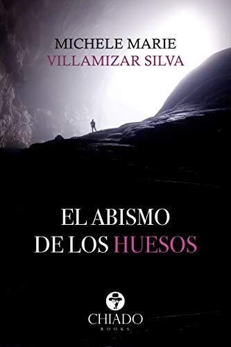 El abismo de los huesos eBook: Michele Marie Villamizar Silva ...