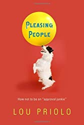 Pleasing People: How Not to Be an