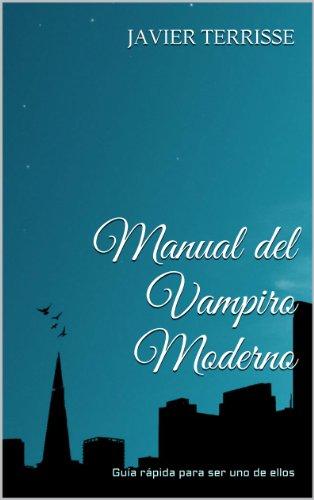 Manual del Vampiro Moderno por Javier Terrisse