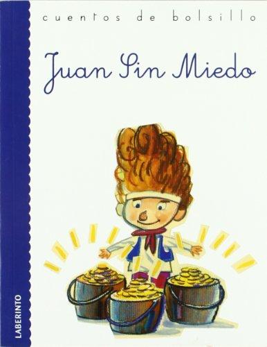 Juan Sin Miedo (Cuentos de bolsillo) por Ana Belén Valverde Elices