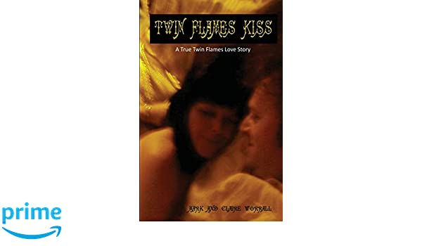 Twin Flames Kiss: A Twin Flames Love Story: Amazon in: Mark