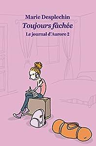"""Afficher """"Le Journal d'Aurore n° 2 Toujours fâchée"""""""