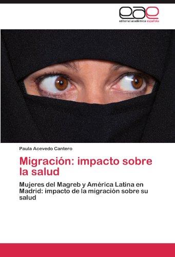 Migración: impacto sobre la salud por Acevedo Cantero Paula
