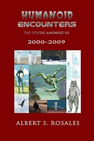 Humanoid Encounters 2000-2009: The Others amongst