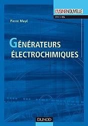 Générateurs électrochimiques - Piles, accumulateurs et piles à combustible