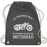 Motorräder - Ich schnarche nicht ich träume ich bin ein Motorrad - Unisize - Dunkelgrau - WM110 -...