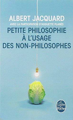 Petite philosophie  l'usage des non-philosophes