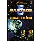 Babylon 5, Schwarze Träume