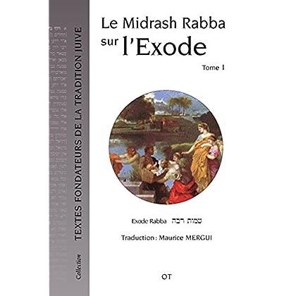 Le Midrash Rabba sur l'Exode (tome 1)