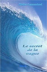 Le Secret de La Vague