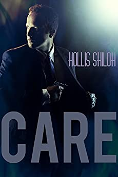 CARE (Men of the ESRB Book 6) by [Shiloh, Hollis]