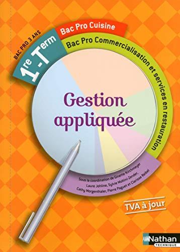 Gestion appliquée - 1re/Tle Bac Pro Cuisine – Commercialisation et services en restauration
