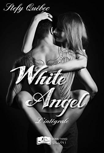 White Angel - L'intégrale par Stefy Québec