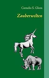 Zauberwelten: Gedichte -  erg. u. korr. Ausgabe