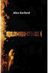By Garland, Alex ( Author ) [ Sunshine ] Aug - 2007 { Paperback } Taschenbuch