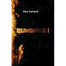 By Garland, Alex ( Author ) [ Sunshine ] Aug - 2007 { Paperback }