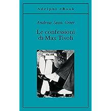 Le confessioni di Max Tivoli (Gli Adelphi) (Italian Edition)