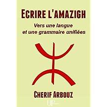 Ecrire l'amazigh: Ouvrage didactique