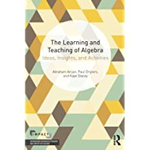 The Learning and Teaching of Algebra (Impact (Interweaving Mathematics Pedagogy and Content for Teaching))