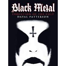 Black Metal: Evolution of the Cult