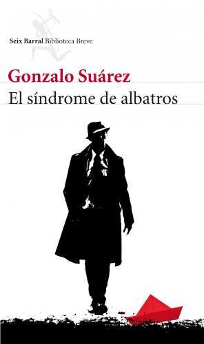 El Sindrome De Albatros Biblioteca Breve Pdf En Linea