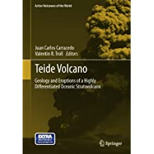 Teide Volcano: Geology and Eruptions of a Highly Differentiated Oceanic Stratovolcano