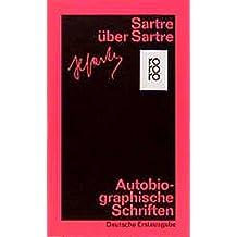 Sartre über Sartre: Aufsätze und Interviews 1940 - 1976
