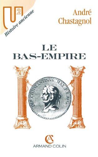 Le Bas-Empire (Histoire)