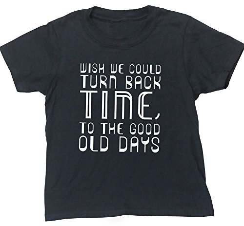hippowarehouse-wish-we-could-turn-back-time-to-the-good-old-days-kids-short-sleeve-t-shirt