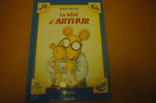 Le bébé d'Arthur