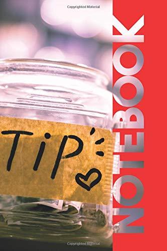 Notebook: Tip Jar Elegant Composition Book for applying for Restaurant Jobs por Molly Elodie Rose