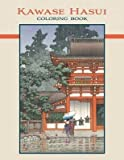 [(Kawase Hasui Coloring Book Cb159)] [By (author) Not Applicable] published on (June, 2014)