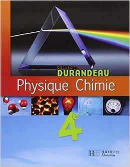 Physique Chimie 4e de Jean-Pierre Durandeau,Paul Bramand,M-J Comte ( 25 avril 2007 )