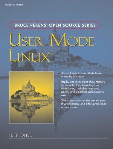 User Mode Linux by Jeff Dike (2006-04-22) par Jeff Dike