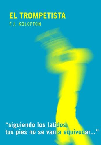 El Trompetista por FJ Koloffon
