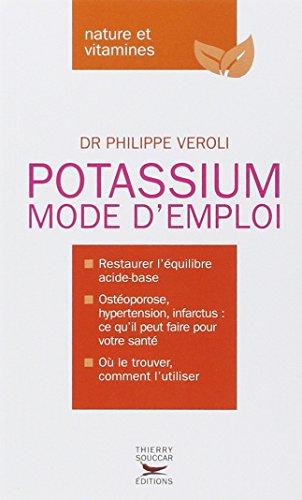 Le Potassium Mode d'emploi