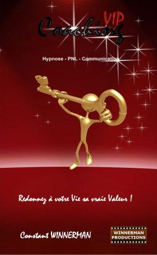 Coaching VIP - Hypnose PNL Communication