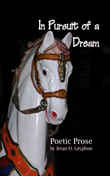 In Pursuit of a Dream (English Edition) von [Gryphon, Brian]