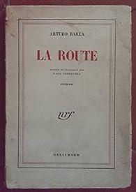 La Route par Arturo Barea