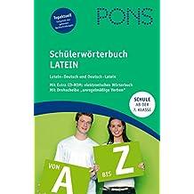 """PONS Schülerwörterbuch Latein. Ab 7. Klasse. Mit CD-ROM und Drehscheibe """"unregelmässige Verben"""", 80.000 Stichwörter und Wendungen"""
