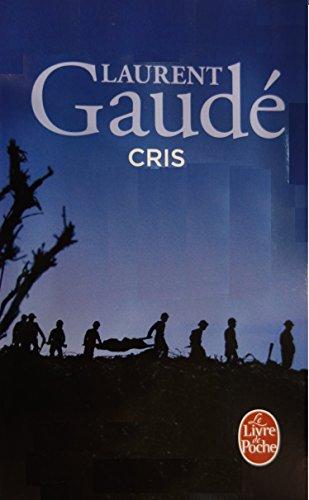 Cris par Laurent Gaude