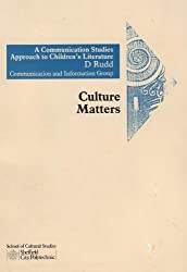 Communications Studies Approach to Children's Literature (Cultural Matters)