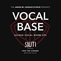 Vocal Base / Guided Vocal Warm-Ups: Sauti (For the Singer - Medium Voice)