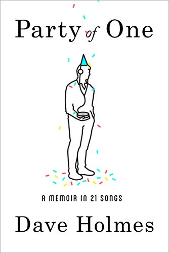 Party of One: A Memoir in 21 Songs (English Edition) (Phillip Rivers Pop)
