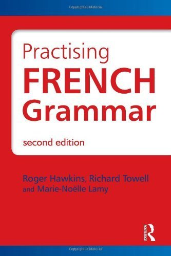 Practicing French Grammar by Roger Hawkins (2010-06-07)