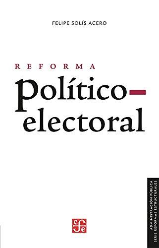 Reforma Politico Electoral (Administración Pública)
