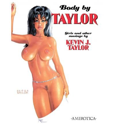 [(Body by Taylor: Girls and Other Musings )] [Author: Kevin J. Taylor] [Jun-2005]
