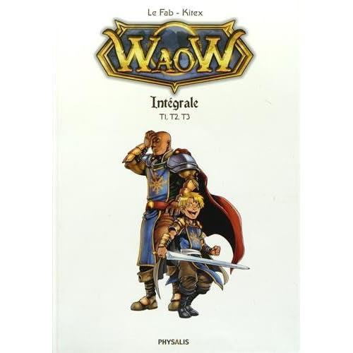 Waow, Tome 1 à 3 :