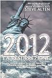 2012. La resurrezione