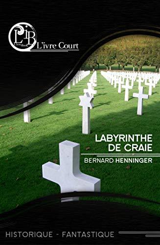 Labyrinthe de Craie (L'ivre Court) par Bernard Henninger